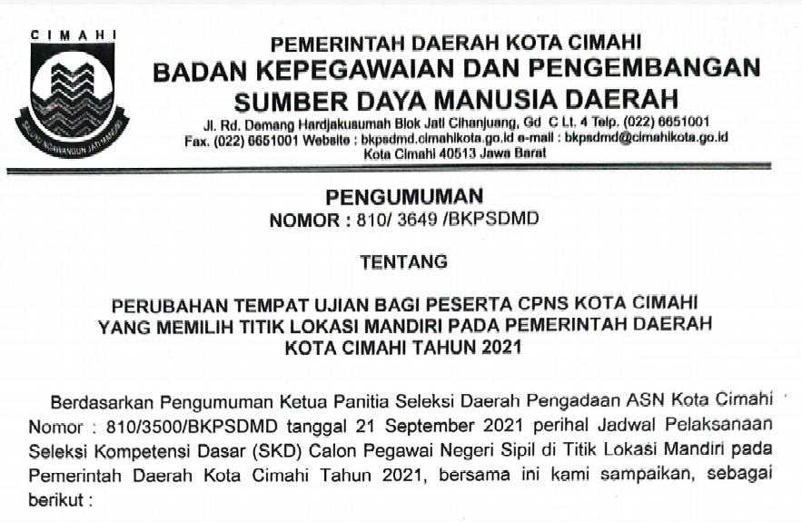 Perubahan Tempat Ujian Bagi Peserta CPNS Kota Cimahi yang Memilih Titik Lokasi Mandiri pada Pemerintah Daerah Kota Cimahi Tahun 2021